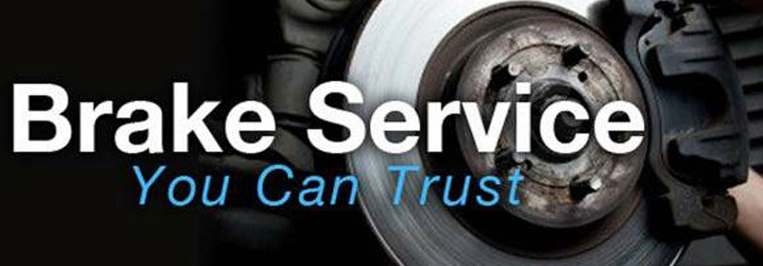 Brake service you can trust.